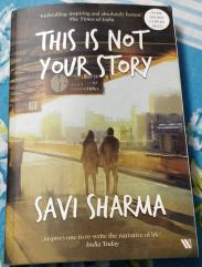 This is not your story by savi sharma