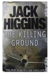 Jack Higgins The killing ground the new Sean dillon thriller
