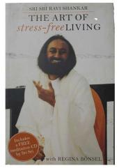 The art Of stress free - living by sri sri ravi shankar