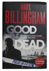 Mark billingham good as dead the new thorne thriller