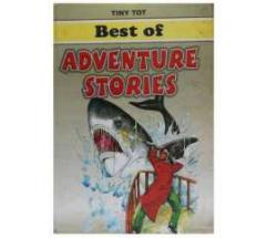 Tiny tot best of adventure stories - unique and inspiring collection